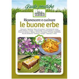 LE BUONE ERBE - RICONOSCERLE E CUCINARLE